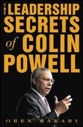 The Leadership Secrets of Colin Powell | Oren Harari |