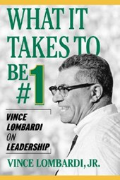 What It Takes to Be #1 | Vince Lombardi |