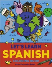 Let's Learn Spanish Coloring Book | Anne-Francoise Pattis |