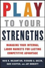 Play to Your Strengths | Haig Nalbantian |