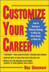 Customize Your Career | Roz Usheroff |