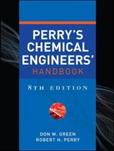 Perry's Chemical Engineers' Handbook, Eighth Edition | Don Green |