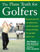 The Plane Truth for Golfers | Jim Hardy |
