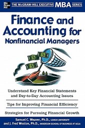 Finance and Accounting for Nonfinancial Managers | Weaver, Samuel C.; Weston, J. Fred |