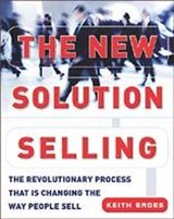 The New Solution Selling | Keith M. Eades |