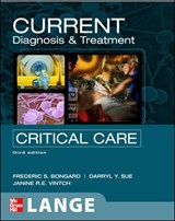 Current Diagnosis and Treatment Critical Care, Third Edition | Frederic S. Bongard |