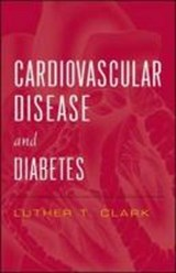 Cardiovascular Disease and Diabetes | Luther T. Clark |