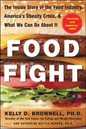 Food Fight | Kelly Brownell |