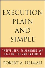 Execution Plain and Simple | Robert Neiman |