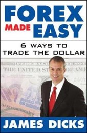 Forex Made Easy | James Dicks |