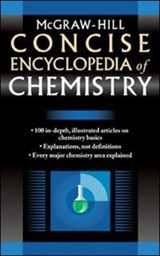 McGraw-Hill Concise Encyclopedia of Chemistry | McGraw-Hill Education |