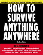 How to Survive Anything, Anywhere | Chris McNab |