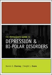 The Physician's Guide to Depression & Bipolar Disorders