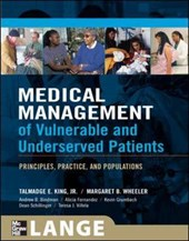 Medical Management of Vulnerable and Underserved Patients | Talmadge E. Jr. King |