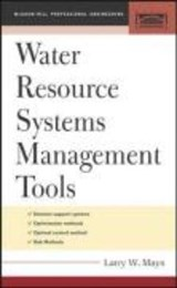 Water Resources Systems Management Tools | Larry W. Mays |