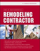 Be a Successful Remodeling Contractor | R. Dodge Woodson |