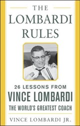The Lombardi Rules | Vince Lombardi |