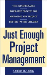 Just Enough Project Management | Curtis R. Cook |