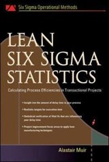 Lean Six SIGMA Statistics | Alastair Muir |