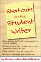 Shortcuts for the Student Writer | Jay Silverman |