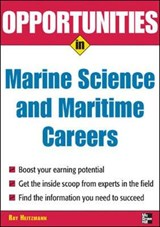 Opportunities in Marine Science And Maritime Careers | Wm. Ray Heitzmann |