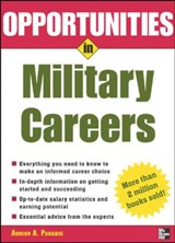 Opportunities in Military Careers, Revised Edition | Adrian A. Paradis |