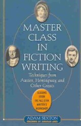 Master Class in Fiction Writing | Adam Sexton |