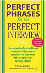 Perfect Phrases For The Perfect Interview | Carole Martin |