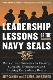 Leadership Lessons Of The Navy Seals | Cannon, Jeff ; Cannon, Jon |