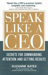 Speak Like A Ceo | Suzanne Bates |
