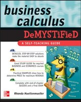Business Calculus Demystified | Rhonda Huettenmueller |
