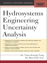 Hydrosystems Engineering Uncertainty Analysis | Yeou-Koung Tung |