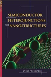 Semiconductor Heterojunctions And Nanostructures