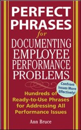 Perfect Phrases For Documenting Employee Performance Problems | Anne Bruce |