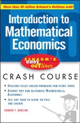 Schaum's Easy Outline Mathematical Economics | Edward T. Dowling & Dutch, Kenneth, Ph.D. |