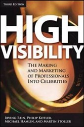 High Visibility, Third Edition | Irving Rein |