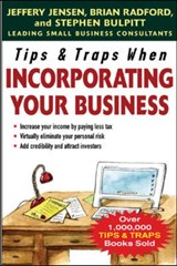 Tips and Traps When Incorporating Your Business | Jeffery Jensen |