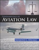 Fundamentals of Aviation Law | Raymond C. Speciale |