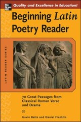 Beginning Latin Poetry Reader | Gavin Betts & Daniel Franklin |