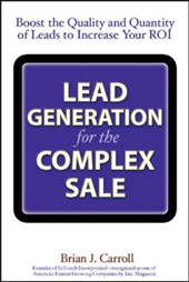 Lead Generation for the Complex Sale | Brian Carroll |