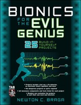 Bionics for the Evil Genius | Newton C. Braga |