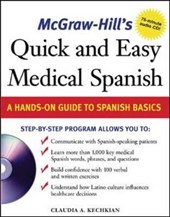McGraw-Hill's Quick and Easy Medical Spanish W/Audio CD [With CD] | Claudia Kechkian |
