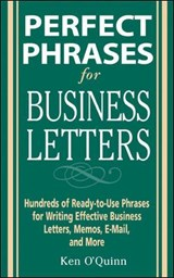 Perfect Phrases for Business Letters | Ken O'quinn |