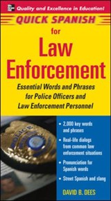 Quick Spanish for Law Enforcement | Dees David |