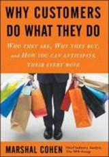 Why Customers Do What They Do | Marshal Cohen |