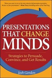 Presentations That Change Minds | Josh Gordon |