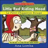 Little Red Riding Hood/le Petit Chaperon Rouge