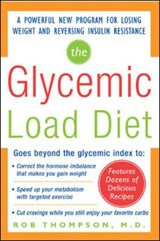 The Glycemic Load Diet | Thompson, Rob, M.D. |