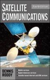 Satellite Communications, Fourth Edition | Dennis Roddy |