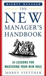 The New Manager's Handbook | Morey Stettner |